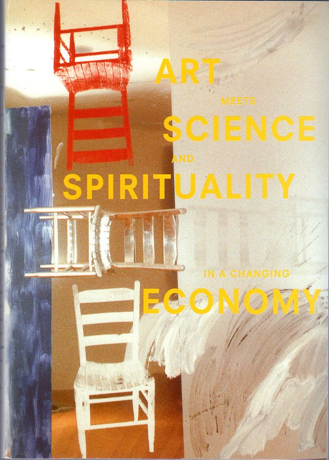 pre-conference book: Art meets Science and Spirituality in a changing Economy
